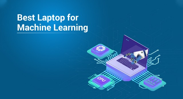 The Best Laptop for Machine Learning in 2019 - Edureka - Medium