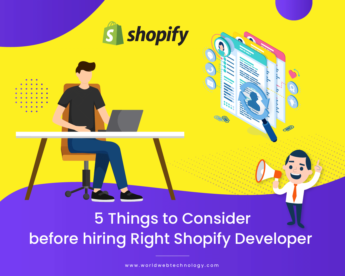 5 Things to Consider before hiring Right Shopify Developer