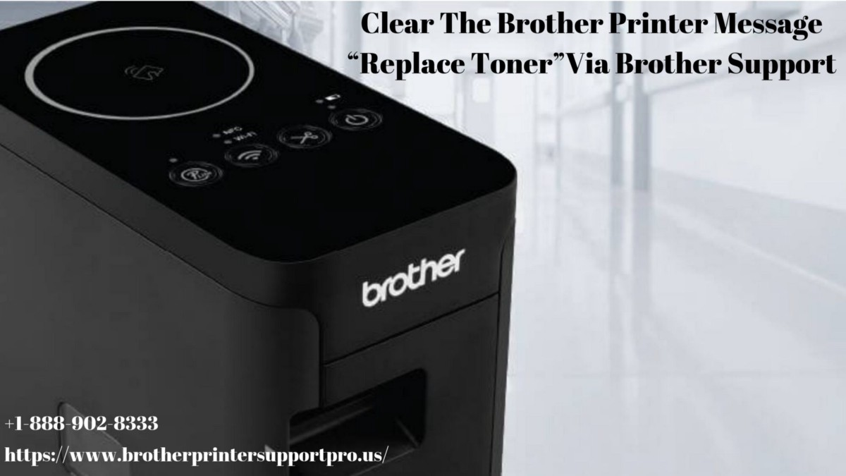"""Clear The Brother Printer Message """"Replace Toner""""Via Brother"""