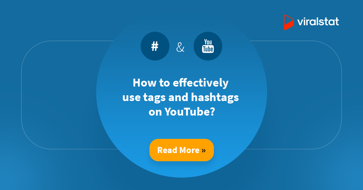 How to effectively use tags and hashtags on YouTube?