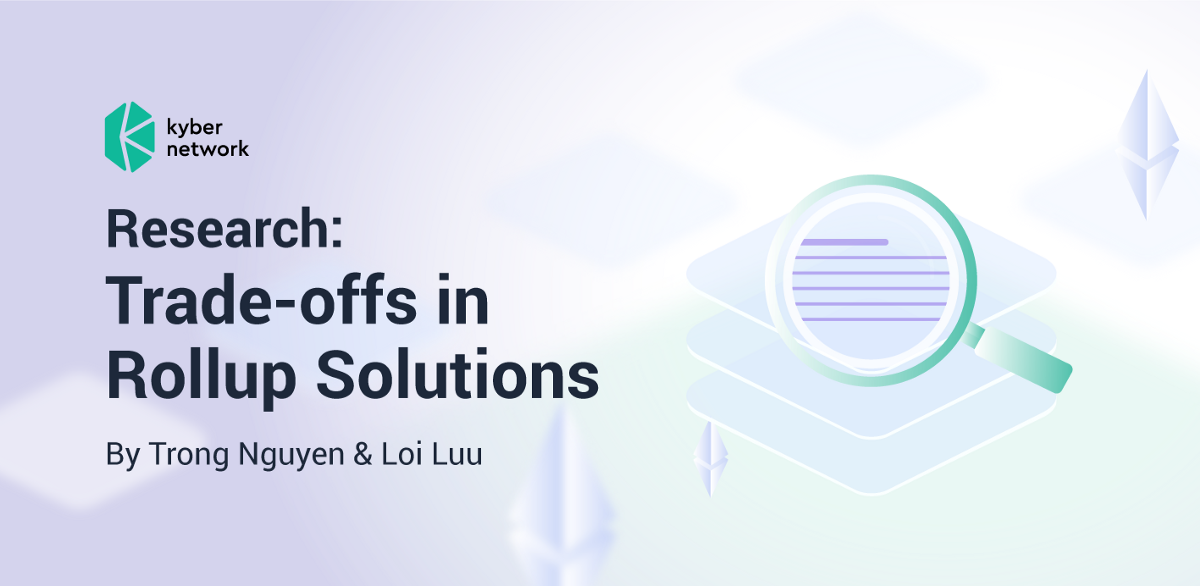 Research: Trade-offs in Rollup Solutions