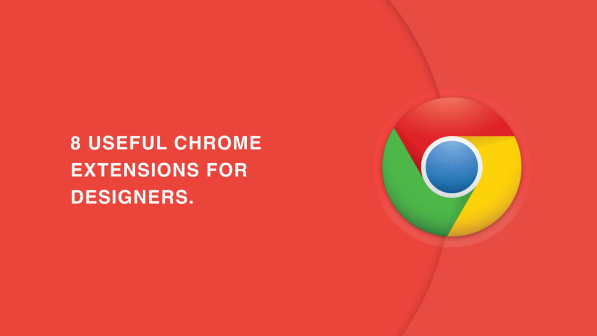 8 Useful Chrome Extension For Designers By Sid Muzli Design Inspiration