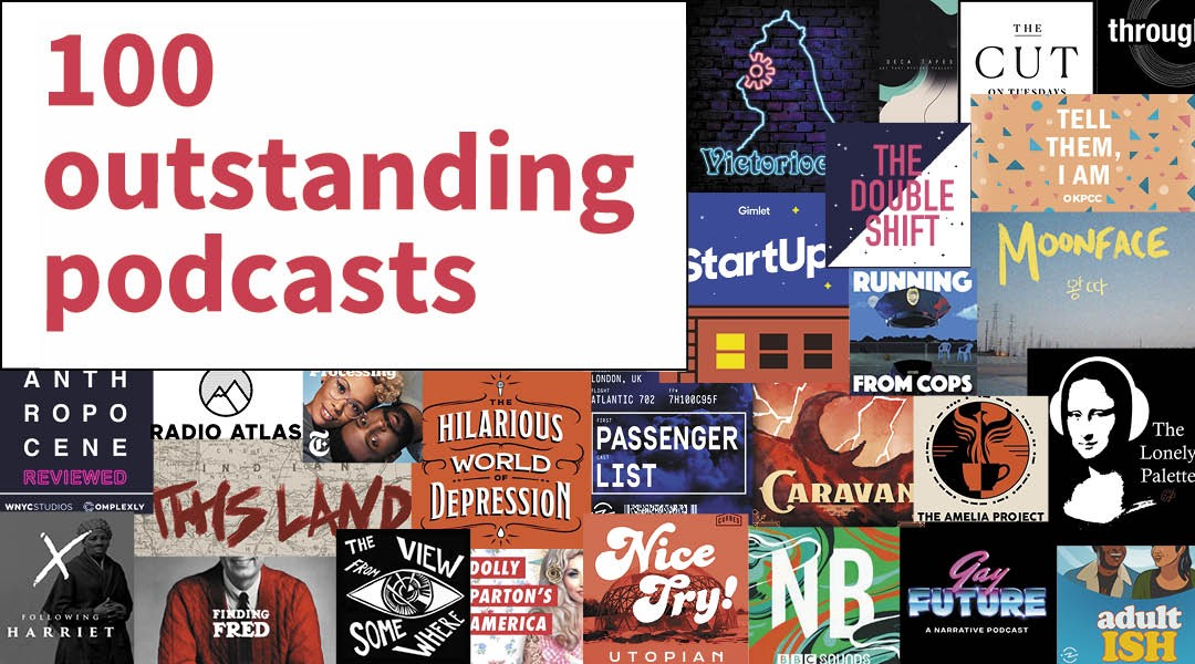 100 Outstanding Podcasts of 2019
