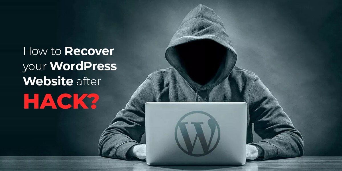 How to recover your WordPress Website after Hack