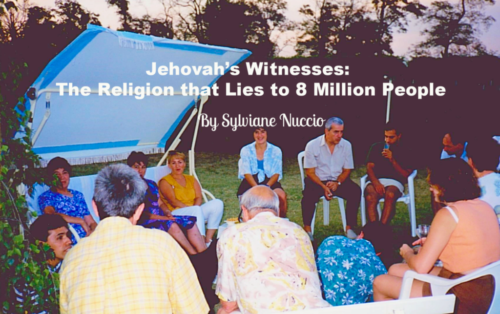 Jehovah's Witnesses: The Religion that Lies to 8 Million People