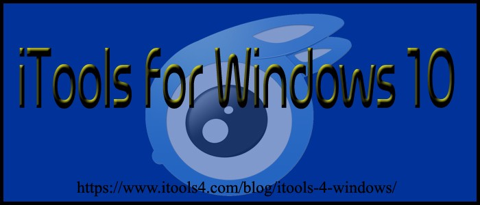 What is iTools for Windows 10??? - Megan Weaver - Medium