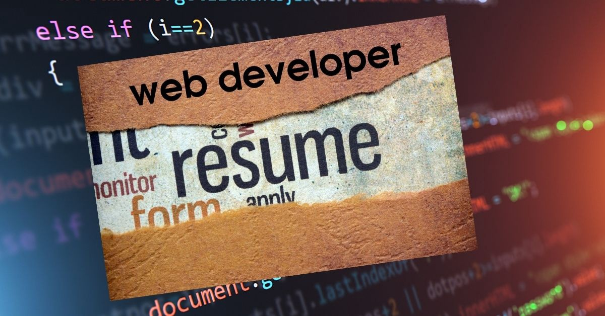 How to Make a Catchy Web Developer Resume—Complete Guide