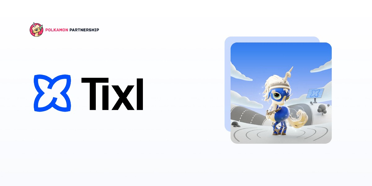 The Cross-Chain Journey Continues: Announcing our Partnership with Tixl and the upcoming…
