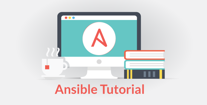 Ansible Tutorial — Learn How To Write Playbooks With Hands-On