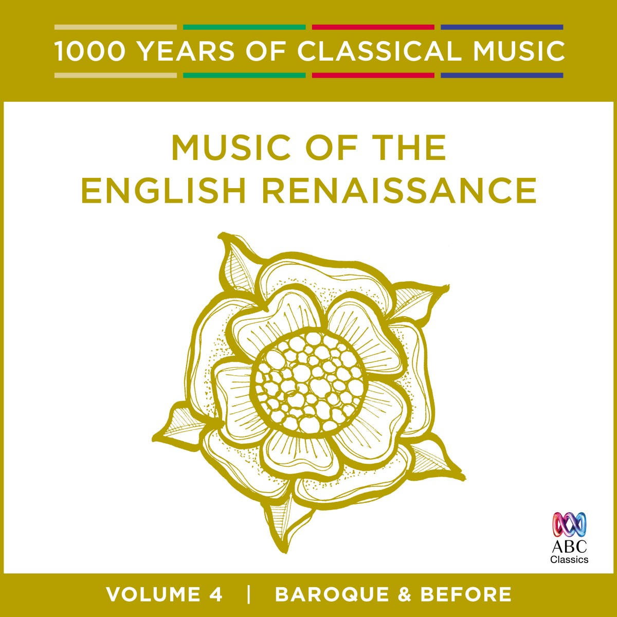 Music of the English Renaissance - 1000 Years of Classical