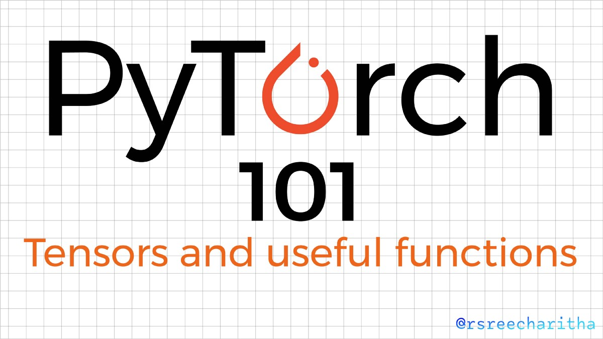 Introduction to Pytorch and Tensors