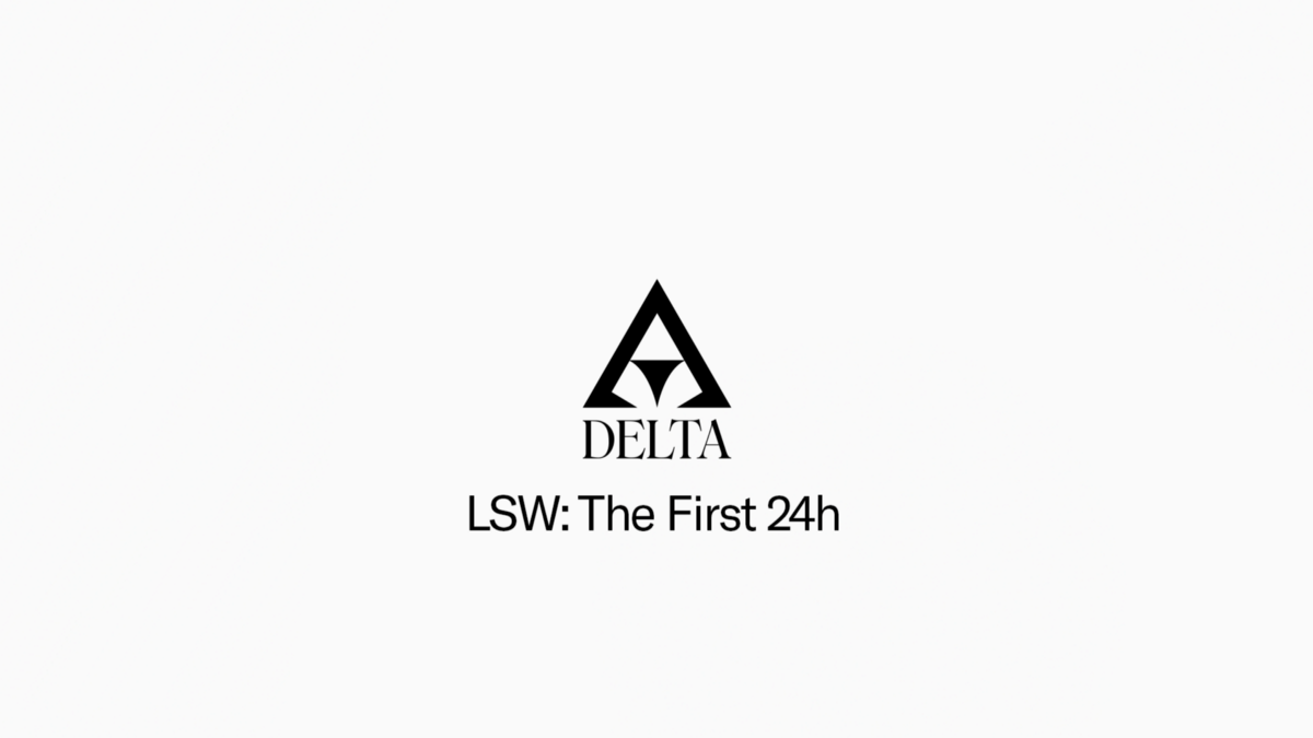 LSW: The First 24h