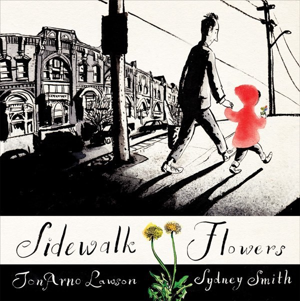 Cover of the book Sidewalk Flowers. Young girl is holding her father's hand with one and carrying a flower in the other as they walk down a city street.