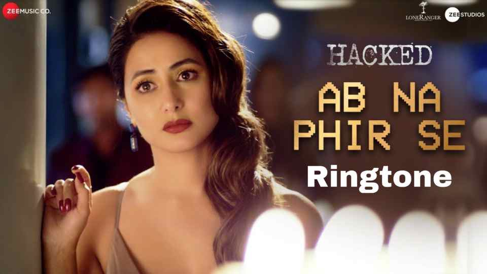 Ab Na Phir Se Ringtone Download