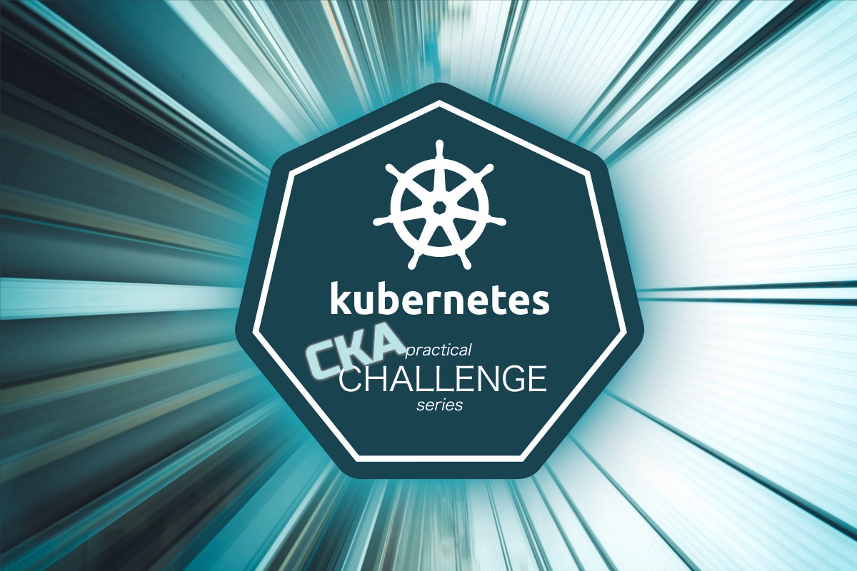 Kubernetes CKA Example Questions Practical Challenge