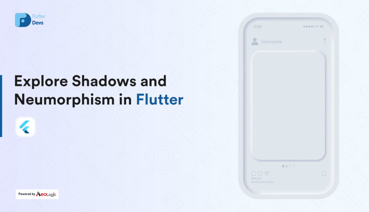 Explore Shadows and Neumorphism in Flutter