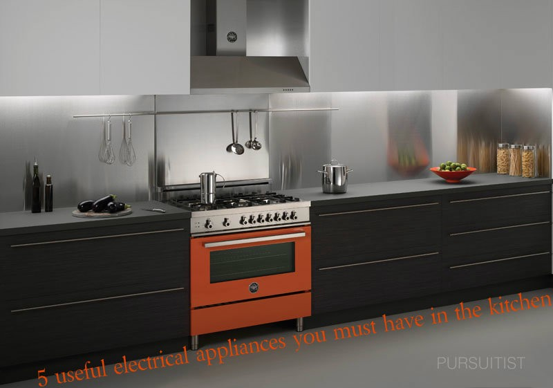 5 Useful Electrical Appliances You Must Have In The Kitchen