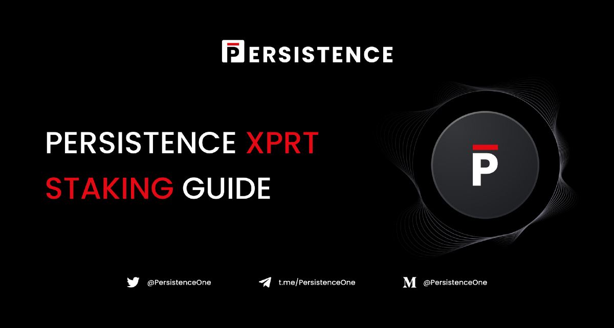 Persistence (XPRT) Staking Guide