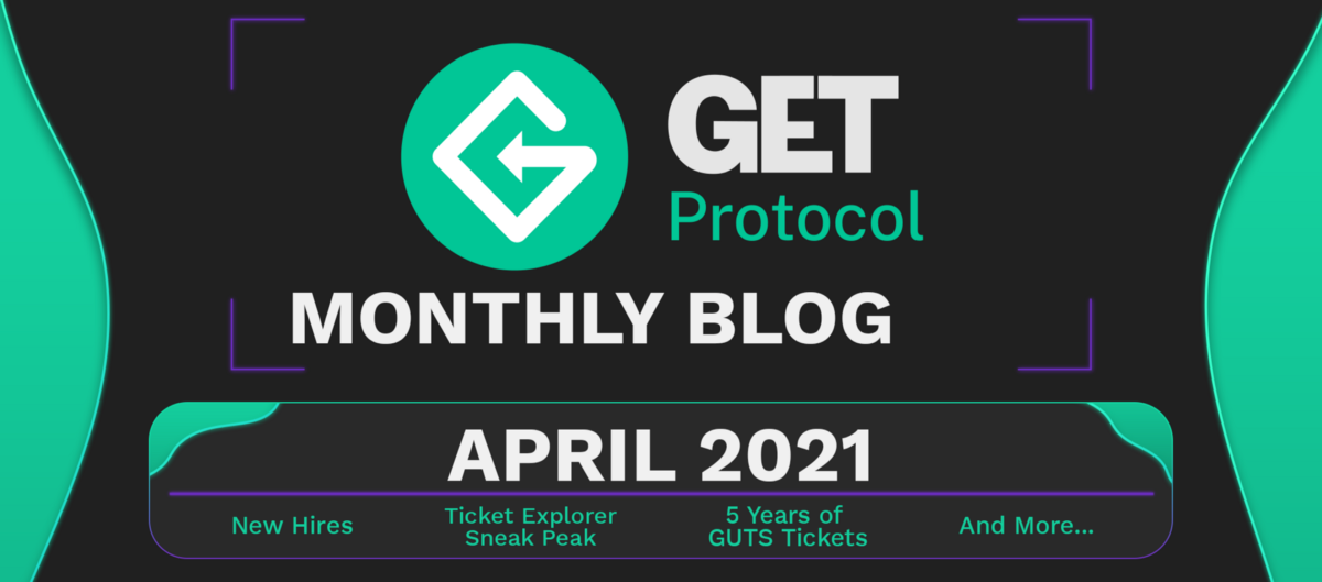 GET Update April '21—The end of the beginning