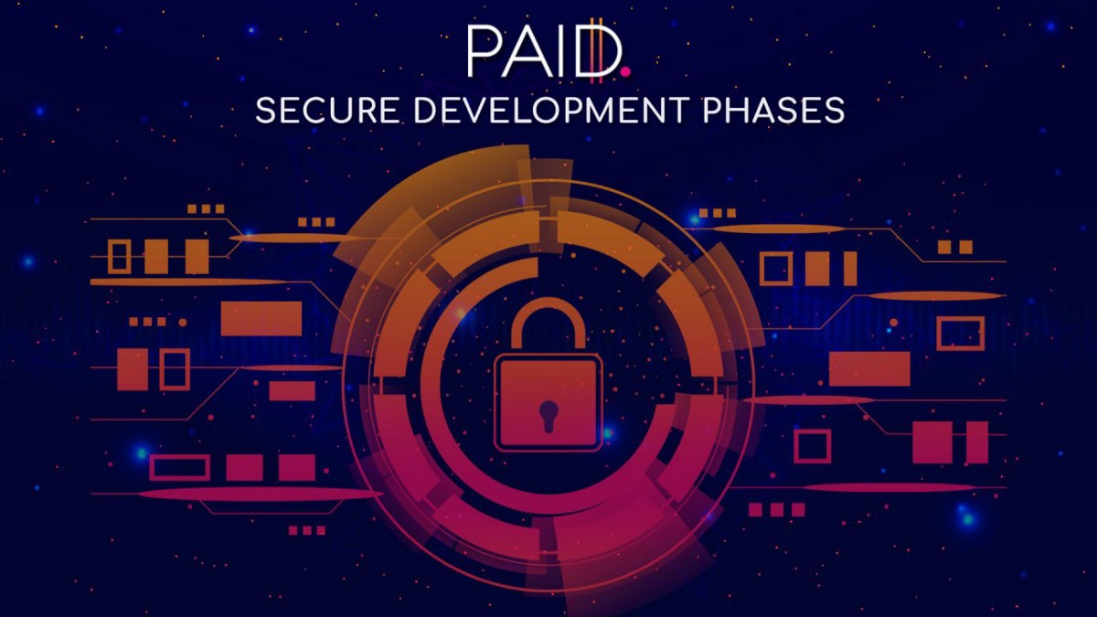 PAID Network's Path to Secure Development