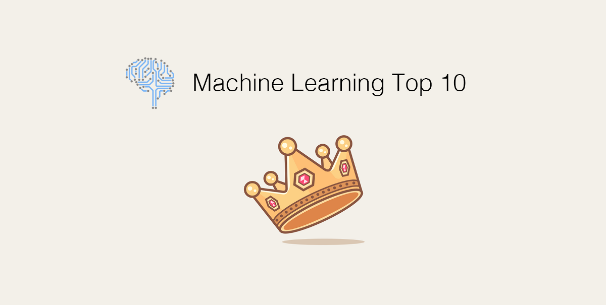 Machine Learning Top 10 Articles for the Past Month.