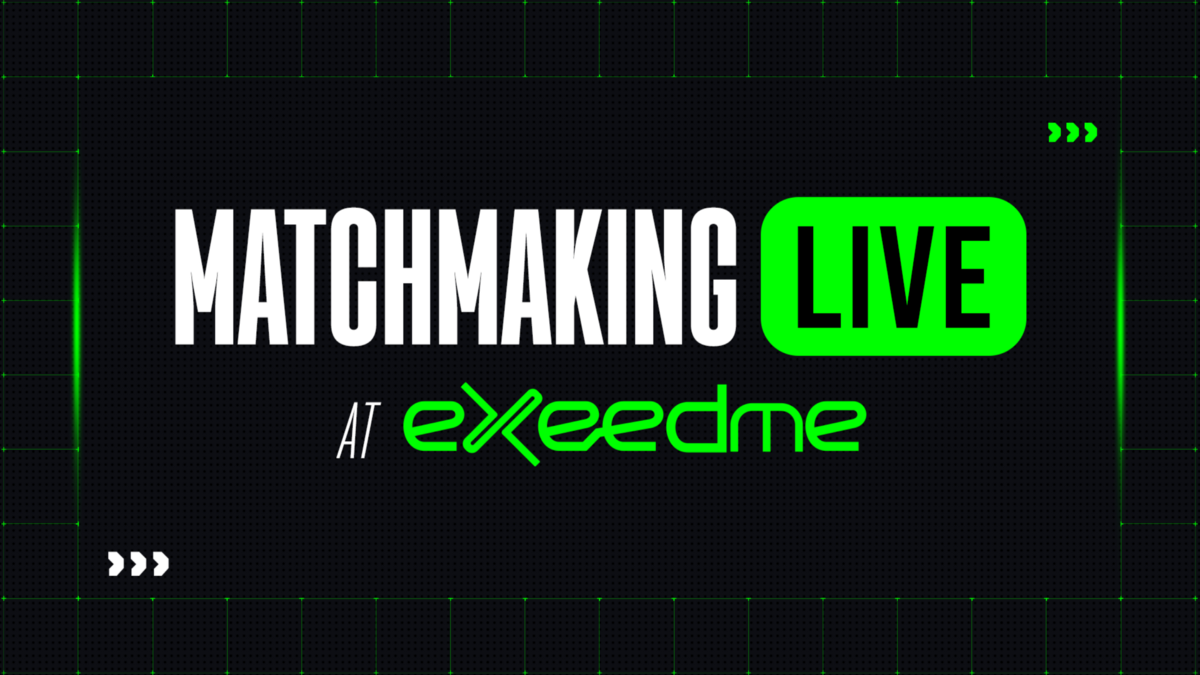 Matchmaking is Live at Exeedme