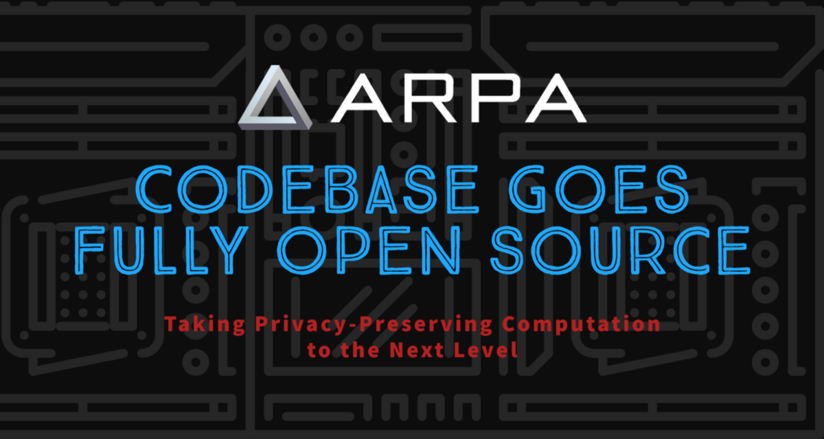 ARPA Codebase Now Open-Sourced, Taking Privacy-Preserving Computation to the Next Level With…