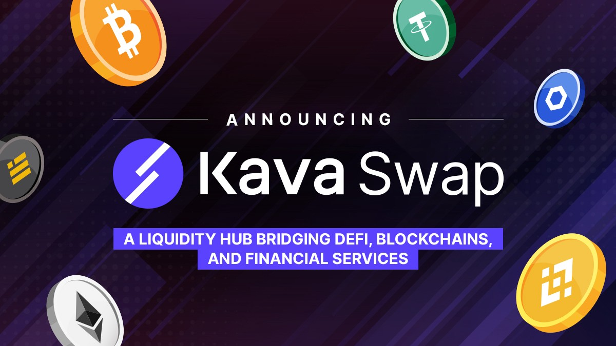 Introducing Kava Swap—The Cross-chain Liquidity Hub for DeFi Apps and Financial Services.