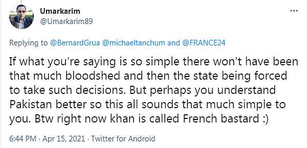 The Pakistan Prime minister, Imran Khan, is said to oppose such expelling. As a result, he is accused to be the « French bastard »
