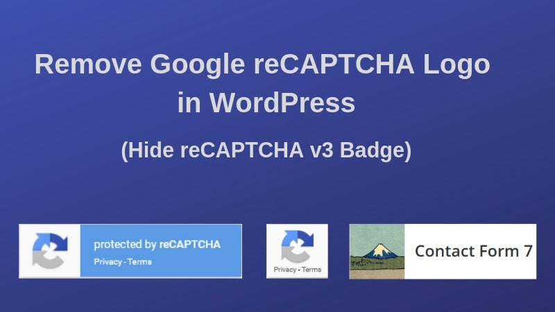 How to remove Google reCAPTCHA badge from Contact Form 7 in
