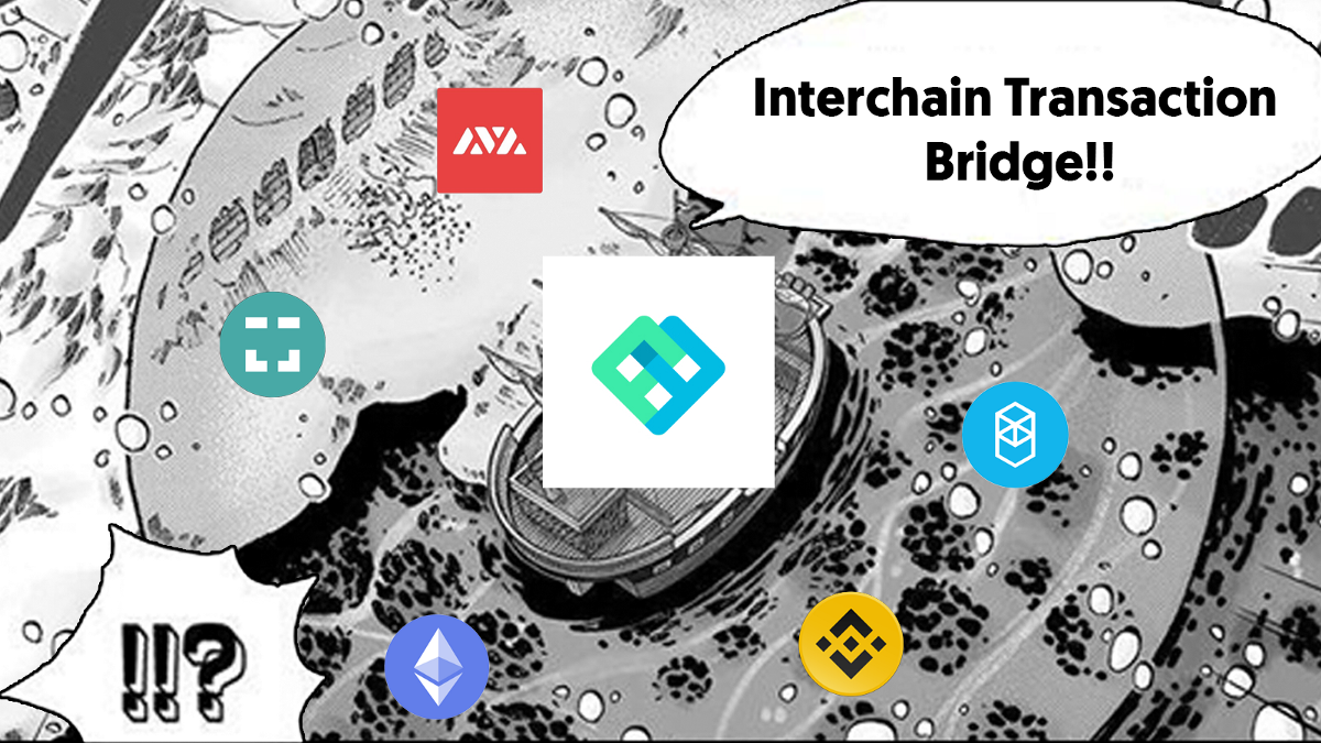 Interchain Transaction Bridge—The Missing Key to Creating Seamless UX in a Multi-chain Universe