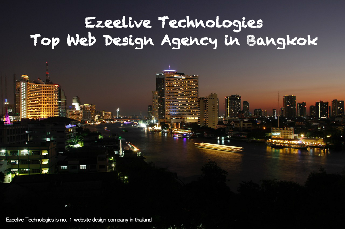 Why Ezeelive Technologies The Top Web Design Agency In Bangkok