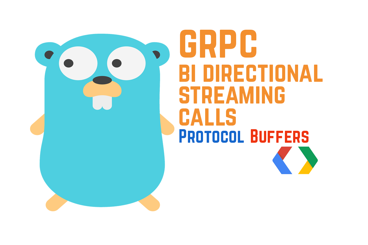 gRPC: How to Make Bi-directional Streaming Calls