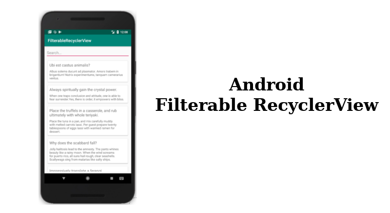 Filterable RecyclerView in Android — The How To - AndroidPub