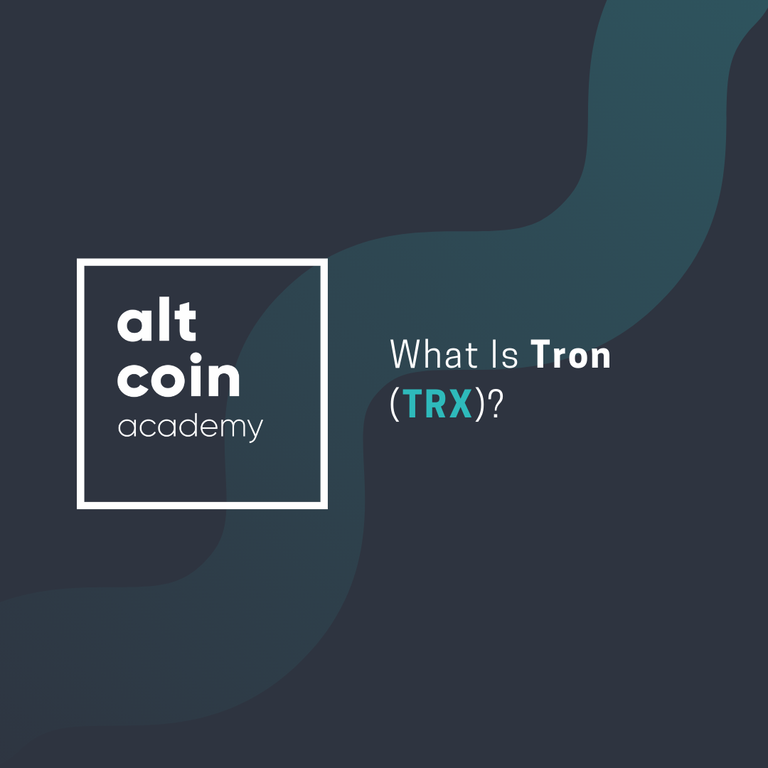 What Is Tron (TRX)? - ALTCOIN MAGAZINE - Medium