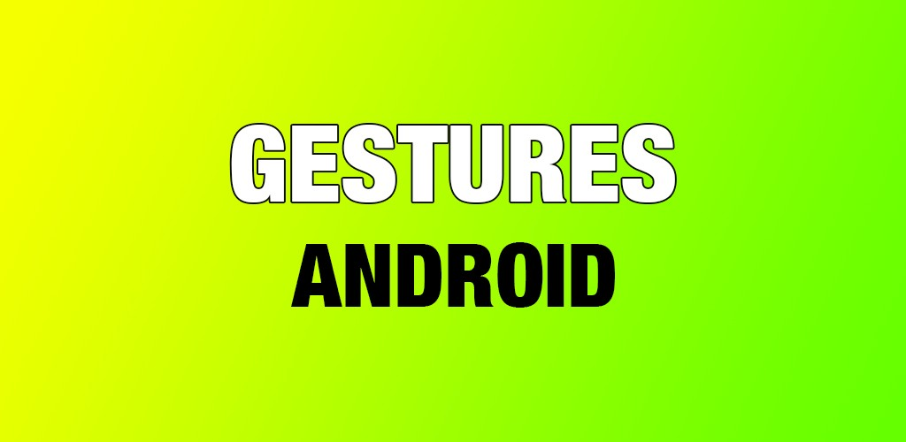Android Gestures Tutorial - Robin Kamboj - Medium