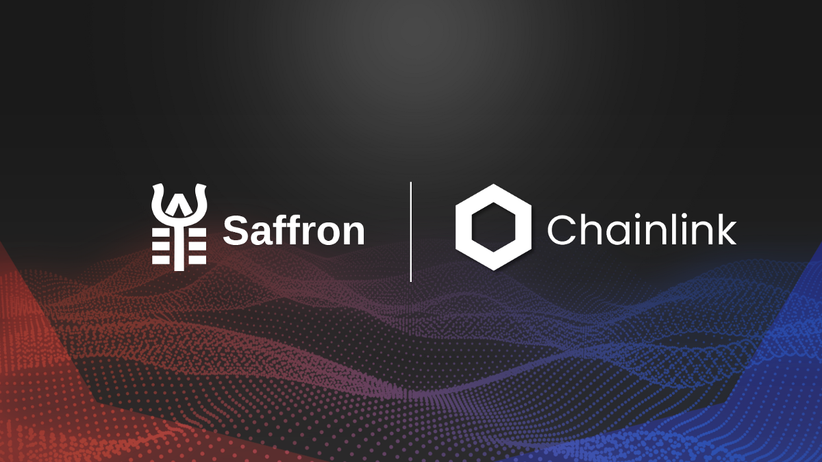 Saffron Integrates Chainlink to Settle and Manage Tranches
