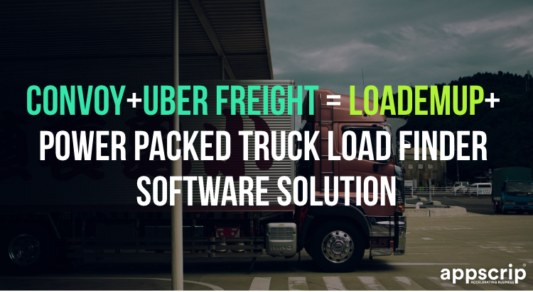 Convoy+Uber Freight = LoadEmUp+ | Power Packed Truck Load