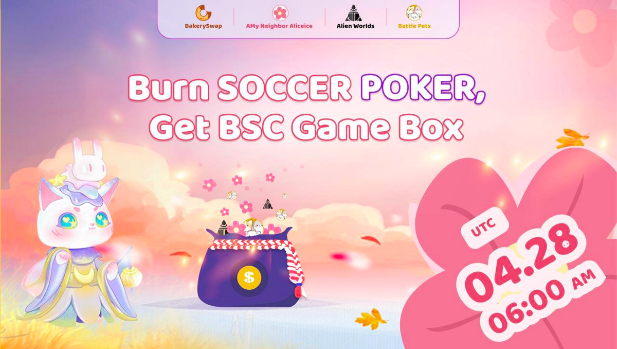BakerySwap introduces BSC Game Boxes, an exclusive Gamification surprise for $SOCCER and $POKER…