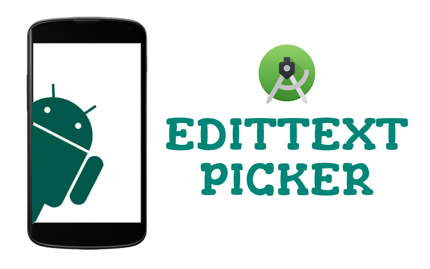 Edittext Picker Library📋 - AndroidPub