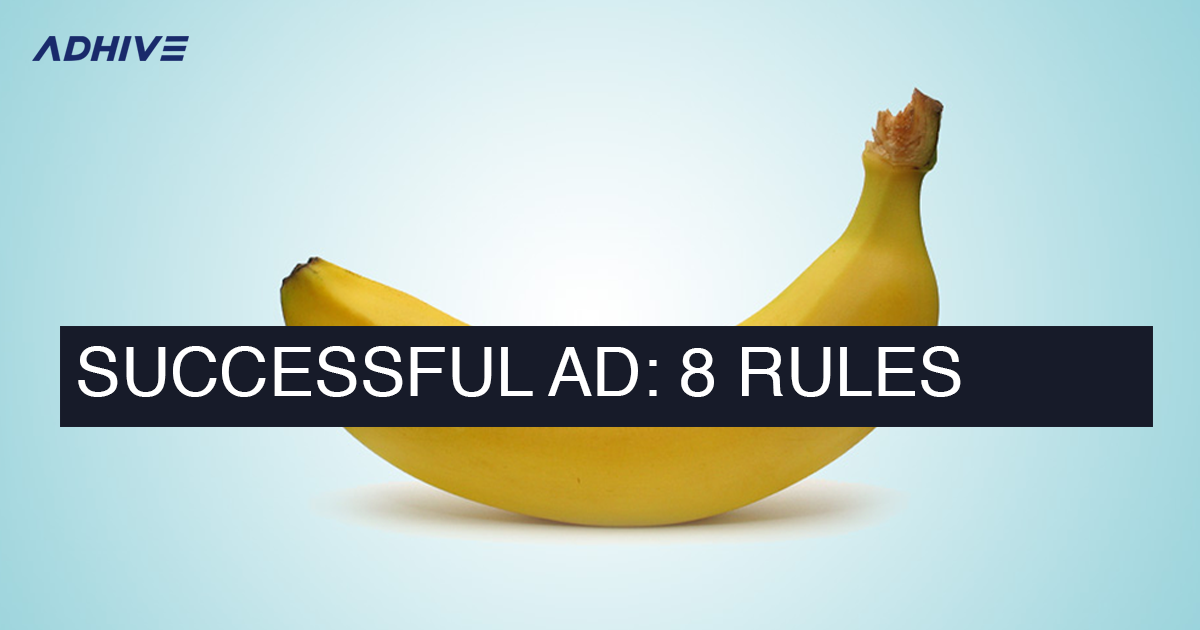 Keys to Successful Advertising Campaign: Lifehack from AdHive