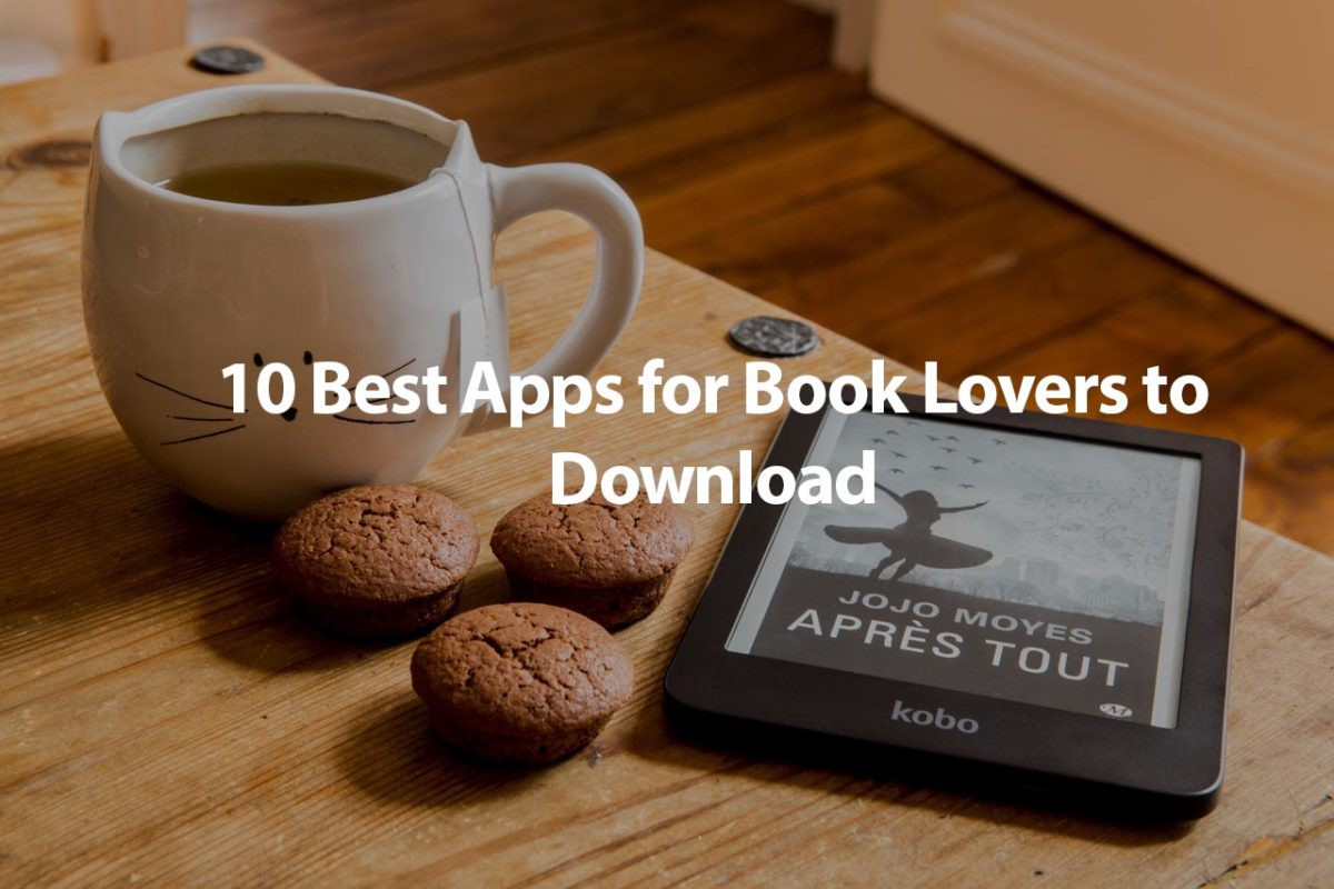 10 Apps for Book Lovers to Download - Sataware - Medium