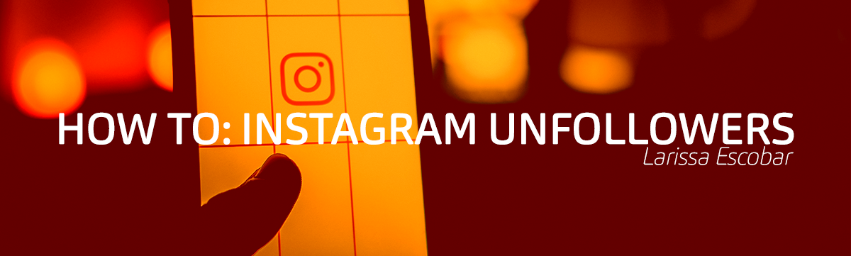 How to find out who unfollowed you on Instagram - Larissa