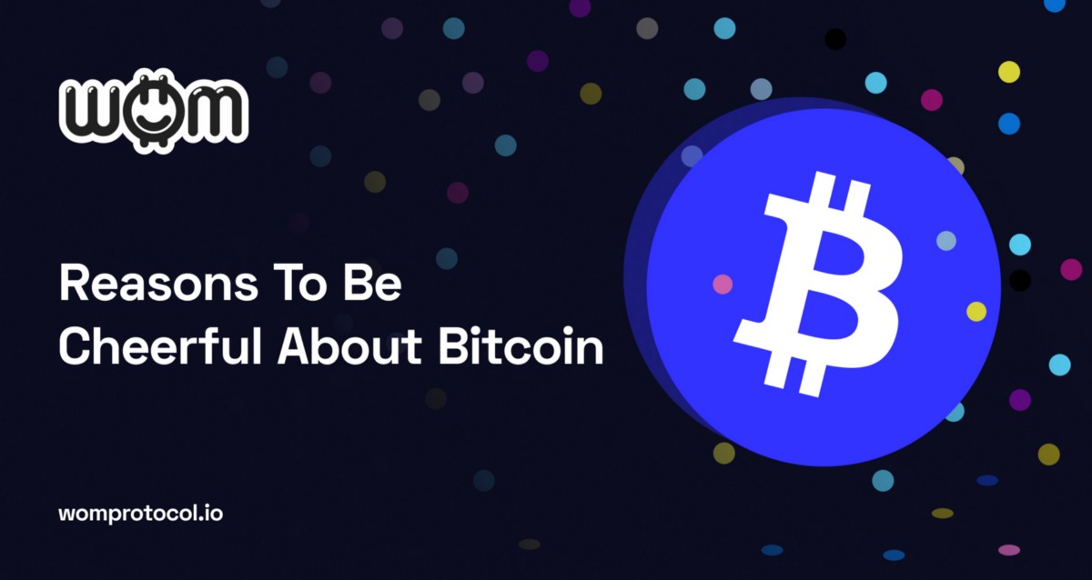 Reasons To Be Cheerful About Bitcoin