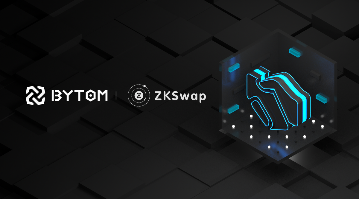 Bytom X ZKSwap Jointly Build Technical Ecosystem to Promote DeFi Application
