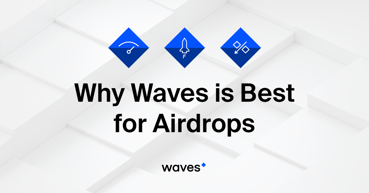 Why Waves is Best for Airdrops - Waves Platform