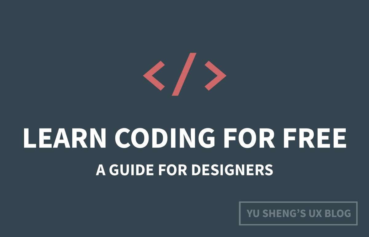 How to learn coding for free: A complete guide for designers