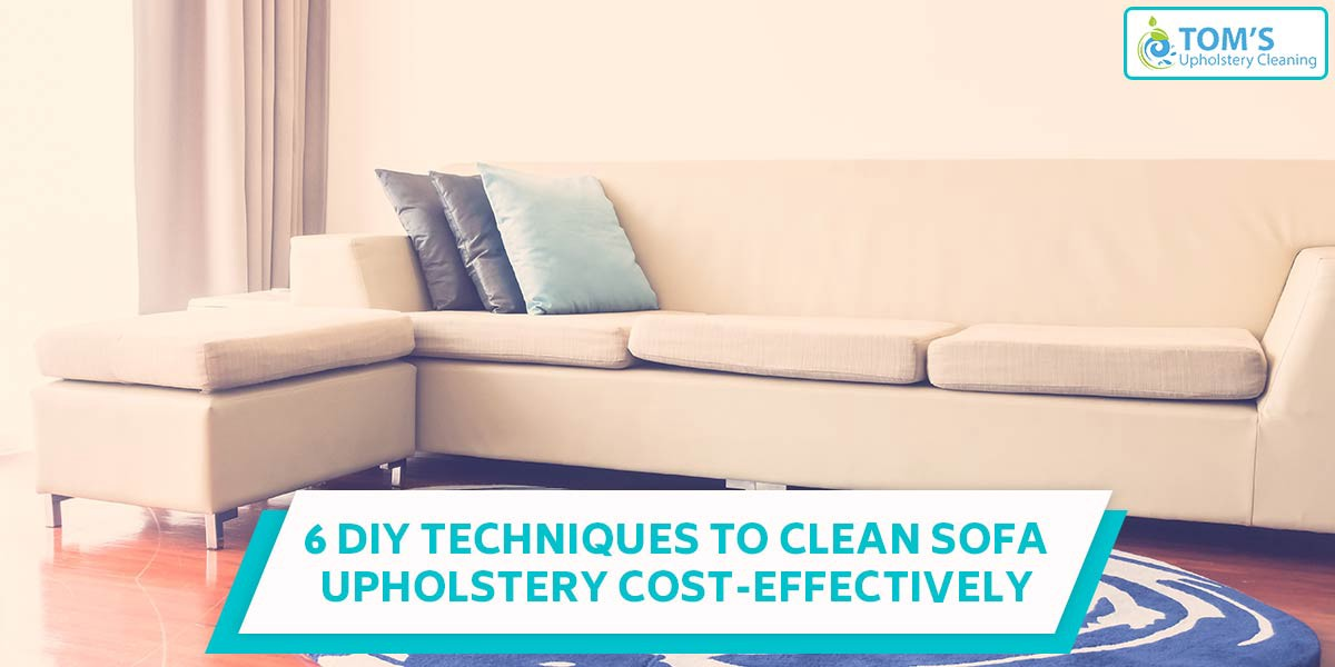 Clean Sofa Upholstery Cost Effectively