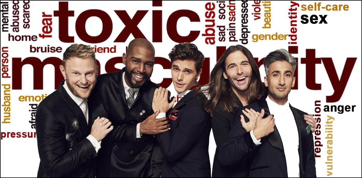 Queer Eye for the… Male Victims of Toxic Masculinity?