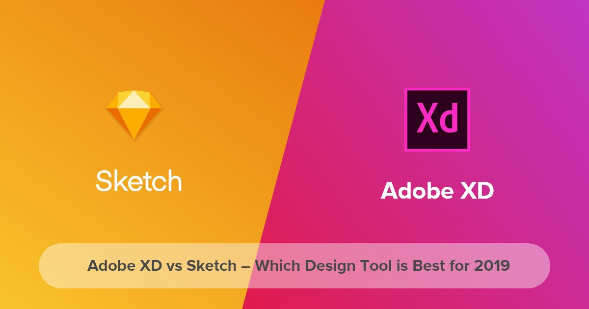 Adobe Xd Vs Sketch Which Ux Tool Is Best For 2019 By Sathik Developeronrent Medium